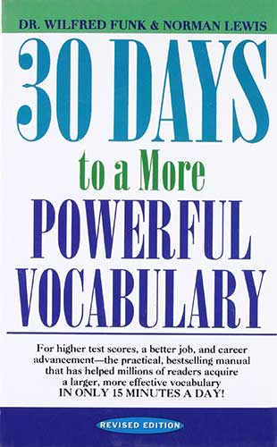 Книга 30 Days to a More Powerful Vocabulary от Wilfred Funk, Norman Lewis