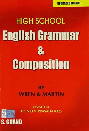 Книга High School English Grammar & Composition от P. C. Wren, H. Martin